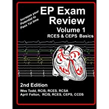 EP Exam Review - Volume 1 Basics: RCES & CEPS Basics