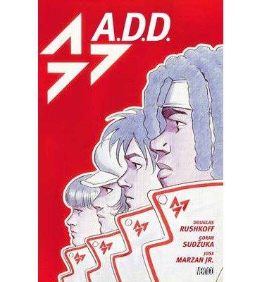ADD (A.d.d.: Adolescent Demo Division) (Hardback) - Common pdf