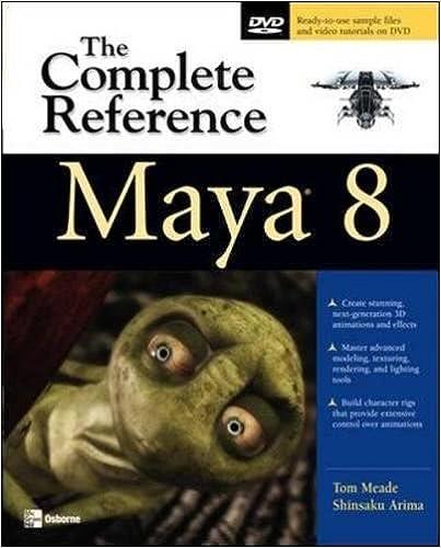 Maya 8: The Complete Reference: Tom Meade, Shinsaku Arima