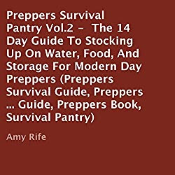 Preppers Survival Pantry Vol. 2