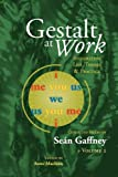 img - for Gestalt at Work: Integrating Life, Theory and Practice, Vol. 2 book / textbook / text book