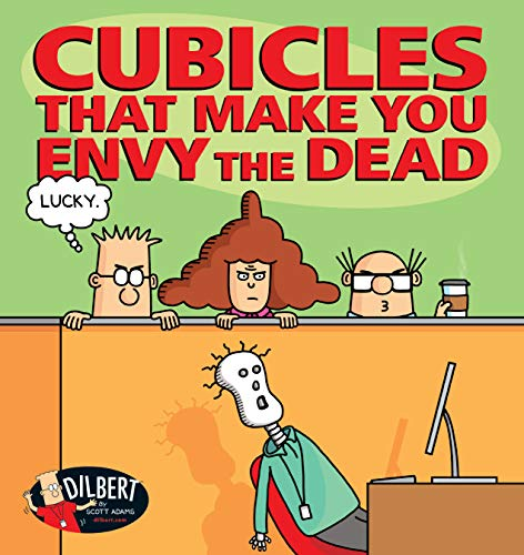 Cubicles That Make You Envy the Dead (Dilbert) (Collar White Calendar)