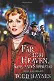 Far from Heaven, Safe, and Superstar, Todd Haynes, 0802140270