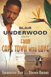 From Cape Town with Love, Blair Underwood and Tananarive Due, 1439159122