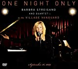 One Night Only: Barbra Streisand and Quartet at The Village Vanguard September 26,2009