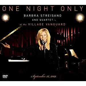 One Night Only: Barbra Streisand and Quartet at The Village Vanguard September 26,2009 (2010)