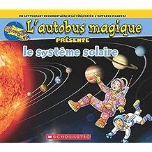 L'autobus magique présente le système solaire