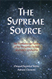 The Supreme Source: The Fundamental Tantra of the Dzogchen Semde, Kunjed Gyalpo