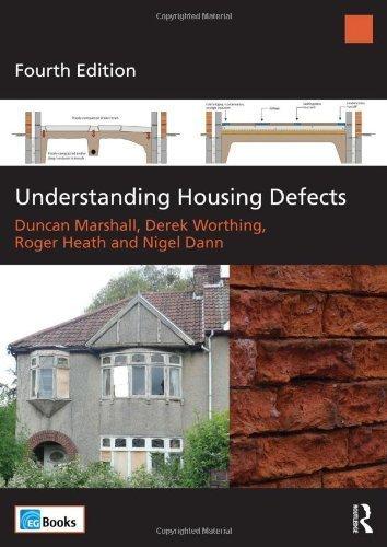Understanding Housing Defects by Marshall, Duncan, Worthing, Derek, Heath, Roger, Dann, Nigel (2013) Paperback