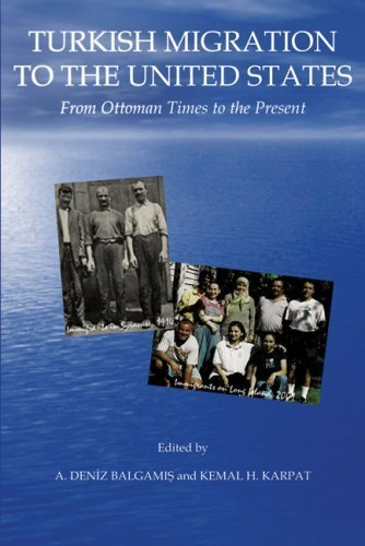 Turkish Migration to the United States: From Ottoman Times to the Present (2008-08-27) ()