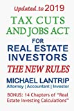 Tax Cuts And Jobs Act For Real Estate Investors: The New Rules