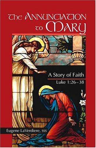 the-annunciation-to-mary-a-story-of-faith-luke-126-38