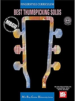 Mel Bay Fingerstyle Curriculum: Best Thumbpicking Solos ...