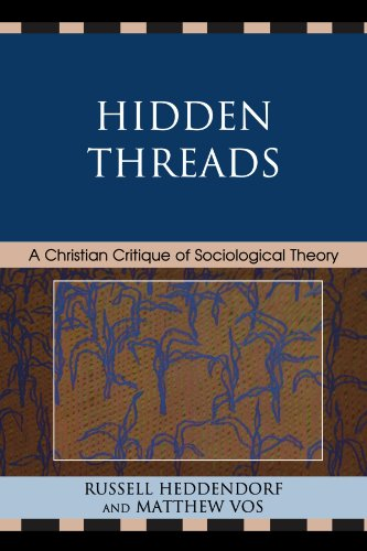 Hidden Threads: A Christian Critique of Sociological Theory
