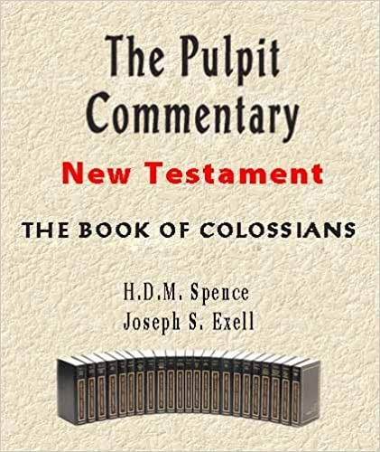 The Pulpit Commentary-Book of Colossians (New Testament)