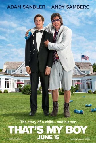 That's My Boy (2012) 27 X 40 Movie Poster Adam Sandler, Andy Samberg, Leighton Meester, Vanilla Ice, James Caan by MG Posters