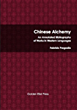 Chinese Alchemy: An Annotated Bibliography of Works in Western Languages (English Edition)