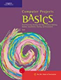 img - for Computer Projects BASICS (BASICS Series) book / textbook / text book
