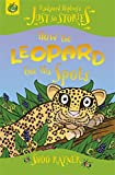 How The Leopard Got His Spots (Just So Stories)
