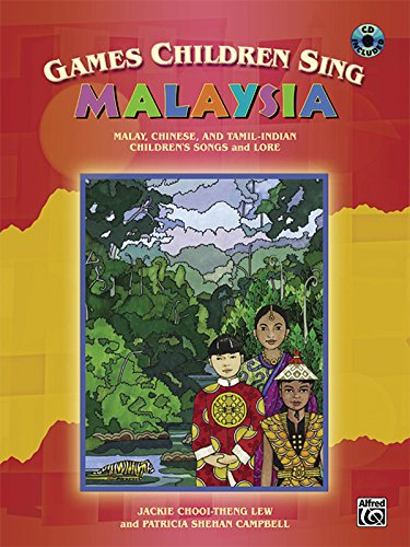 Games Children Sing . . . Malaysia: Book & CD