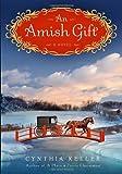 An Amish Gift: A Novel