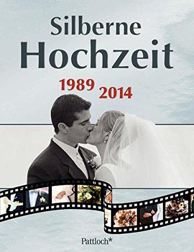 Silberne Hochzeit: 1989 - 2014