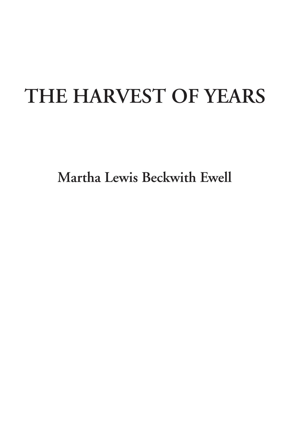 The Harvest of Years ebook