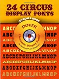 24 Circus Display Fonts CD-ROM and Book, Dover Staff, 0486999858