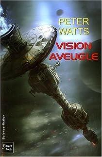 Vision aveugle, tome 1 : Vision aveugle par Watts
