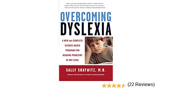 Overcoming dyslexia a new and complete science based program for overcoming dyslexia a new and complete science based program for reading problems at any level ebook sally shaywitz amazon kindle store fandeluxe Image collections
