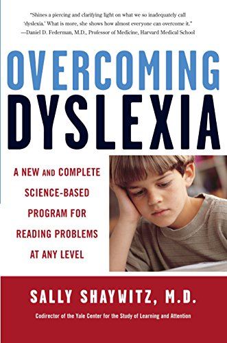 Overcoming Dyslexia: A New And Complete Science-Based Program For Reading Problems At Any Level Free