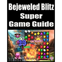 Bejeweled Blitz Super Game Guide