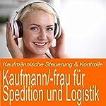 Kaufmännische Steuerung & Kontrolle für Kaufmann / Kauffrau für Spedition und Logistik | Ben Reichgruen