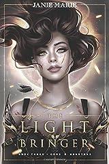 The Light Bringer: God & Monsters Book Three (Gods & Monsters) Paperback