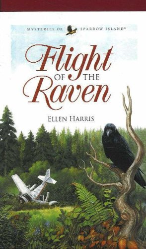 Flight of the Raven (Mysteries of Sparrow Island Series #2)