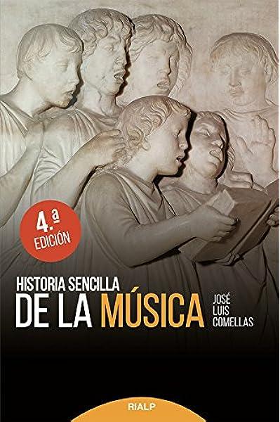 Historia sencilla de La Musica nueva ed Historia y Biografías: Amazon.es: Comellas García-Lera, José Luis: Libros