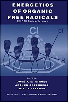 Energetics of Organic Free Radicals (Structure Energetics and Reactivity in Chemistry Series)