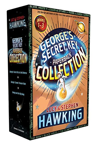 1-3: George's Secret Key Paperback Collection: George's Secret Key to the Universe; George's Cosmic Treasure Hunt; George and the Big Bang