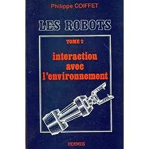 Les Robots T.2: Interaction Avec l'Environnement