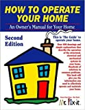 How To Operate Your Home - Second Edition