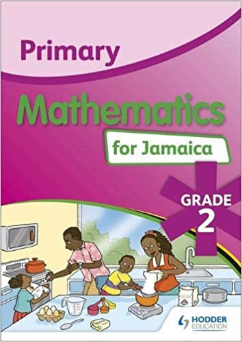 Buy Primary Mathematics For Jamaica Grade 2 Student S Book