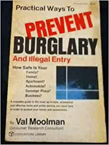 ways to prevent burglary essay Title: what is cyber crime the best way to prevent fraud in both personal and organizational finances is to develop processes that protect sensitive.