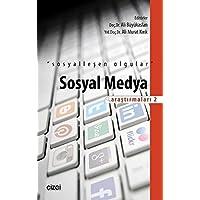 """Sosyal Medya Arastirmalari - 2: """"Sosyalleşen Olgular"""""""