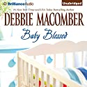 Baby Blessed: A Selection from You…Again Audiobook by Debbie Macomber Narrated by Amy McFadden