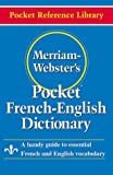 Merriam-Webster's Pocket French-English Dictionary, Merriam-Webster, 0877795185