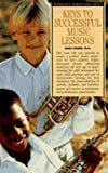 Keys to Successful Music Lessons, Nikki Landre, 0812096096
