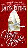 White Knight, Jaclyn Reding, 0451198522