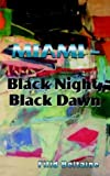 Miami - Black Night, Black Dawn, Filid Beltaine, 0759686300