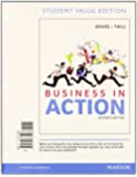 Business in Action, Student Value Edition Plus 2014 MyBizLab with Pearson eText -- Access Card Package (7th Edition)