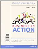 Business in Action, Student Value Edition Plus 2014 MyBizLab with Pearson EText -- Access Card Package, Bovee, Courtland V. and Thill, John V., 0133853187